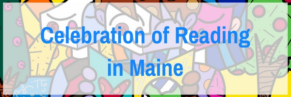 Celebration of Reading in Maine